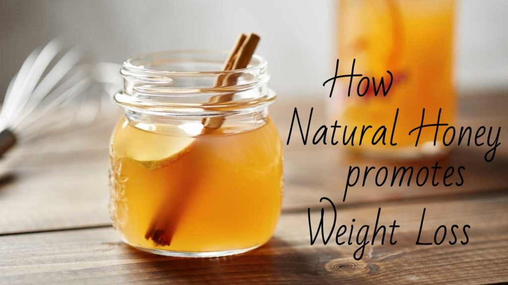 Natural Honey promotes Weight Loss1